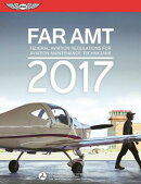 Far-Amt 2017 Ebundle: Federal Aviation Regulations for Aviation Maintenance Technicians