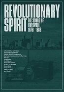 【輸入盤】Revolutionary Spirit - The Sound Of Liverpool 1976-1988 (Deluxe)