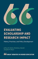Evaluating Scholarship and Research Impact: History, Practices, and Policy Development