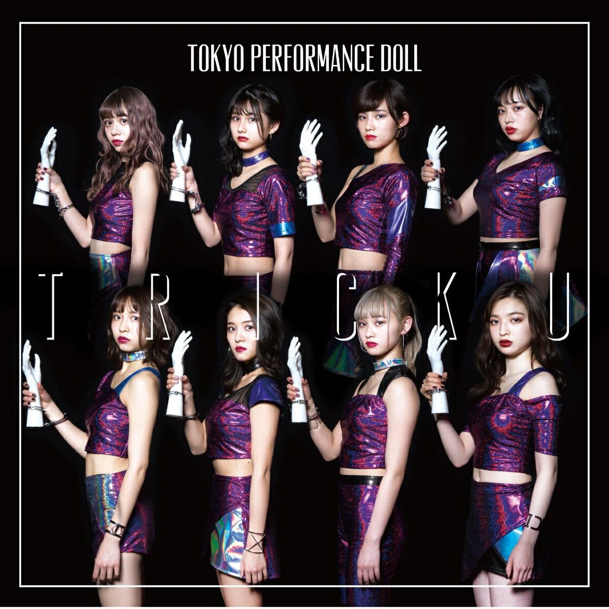 TRICK YOU (初回限定盤C CD+DVD) [ 東京パフォーマンスドール ]