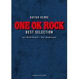 ONE OK ROCK BEST SELECTION (GUITAR SCORE)