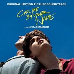 【輸入盤】Call Me By Your Name (Original Motion Picture Soundtrack)