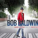 【輸入盤】Bob Baldwin Presents Abbey Road & The Beatles