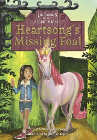 Heartsong's Missing Foal HEARTSONGS MISSING FOAL [ Whitney Sanderson ]