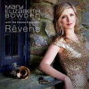【輸入盤】Reverie: Mary Elizabeth Bowden(Tp) The Kassia Ensemble