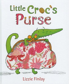 Little Croc's Purse LITTLE CROCS PURSE [ Lizzie Finlay ]