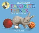 Gray Rabbit's Favorite Things