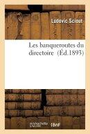 Les Banqueroutes Du Directoire