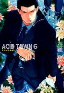 ACID TOWN(6)