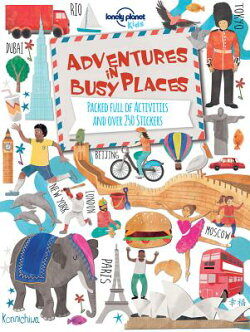 Lonely Planet Kids: Adventures in Busy Places