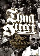THUG STREET-GHETTO CELEBRITIES-