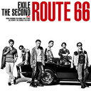 Route 66 (CD+DVD) [ EXILE THE SECOND ]