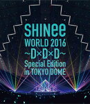 SHINee WORLD 2016〜D×D×D〜 Special Edition in TOKYO(通常盤)【Blu-ray】