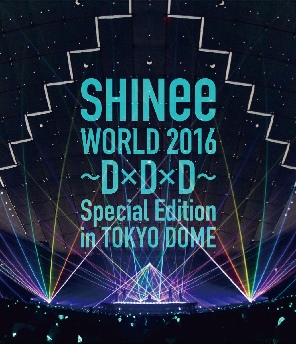 SHINee WORLD 2016〜D×D×D〜 Special Edition in TOKYO(通常盤)【Blu-ray】 [ SHINee ]