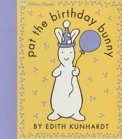 Pat the Birthday Bunny (Pat the Bunny)