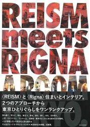 REISM meets RIGNA A ROOM TOKYO.
