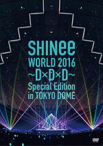 SHINeeWORLD2016〜D×D×D〜SpecialEditioninTOKYO(通常盤)[SHINee]