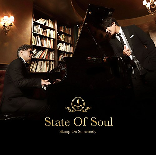 State Of Soul [ Skoop On Somebody ]