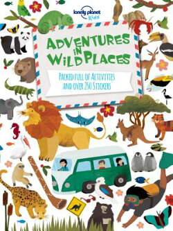 Lonely Planet Kids: Adventures in Wild Places
