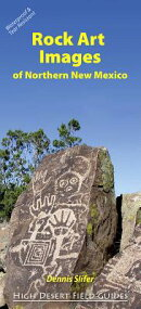 Rock Art Images of Northern New Mexico