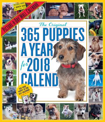 365 Puppies-A-Year Picture-A-Day Wall Calendar 2018 CAL 2018-365 PUPPIES-A-YEAR PI [ Workman Publishing ]