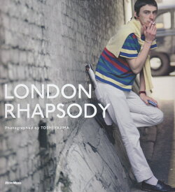 LONDON RHAPSODY [ トシ矢嶋 ]