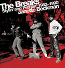 The Breaks: Stylin' and Profilin' 1982-1990