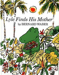 Lyle_Finds_His_Mother