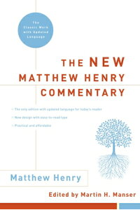 New_Matthew_Henry_Commentary: