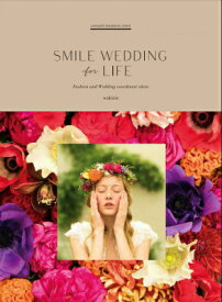 SMILE WEDDING for LIFE [ ワキリエ ]