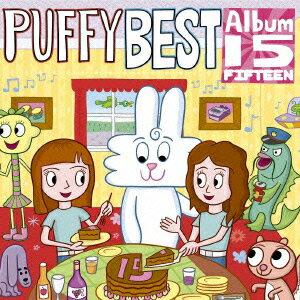 PUFFY BEST ALBUM 15 [ PUFFY ]