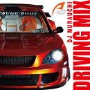 DRIVING MIX mixed by DJ MURAUCHI