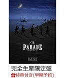【早期予約特典】THE PARADE 〜30th anniversary〜 DVD(完全生産限定盤)(卓上カレンダー付き)