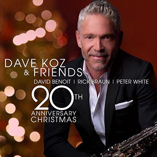 【輸入盤】Dave Koz & Friends 20th Anniversary Christmas [ Dave Koz ]