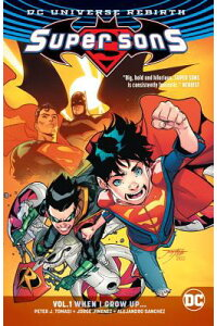 SuperSonsVol.1:WhenIGrowUp(Rebirth)SUPERSONSVOL1WHENIGROWU[PeterJ.Tomasi]