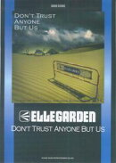 Ellegarden「don't trust anyone but us」