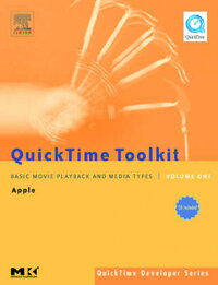 QuicktimeToolkitVolumeOne:BasicMoviePlaybackandMediaTypes[TimMonroe]