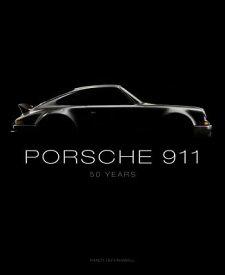 Porsche 911: 50 Years PORSCHE 911 [ Randy Leffingwell ]