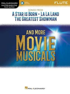 Songs from a Star Is Born, La La Land, the Greatest Showman, and More Movie Musicals: Flute SONGS FROM A STAR IS BORN LA L [ Hal Leonard Corp ]