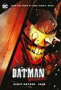 The Batman Who Laughs BATMAN WHO LAUGHS [ Scott Snyder ]