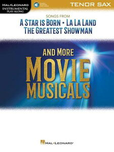 Songs from a Star Is Born, La La Land, the Greatest Showman, and More Movie Musicals: Tenor Sax SONGS FROM A STAR IS BORN LA L [ Hal Leonard Corp ]