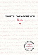 What I Love about You: Mum