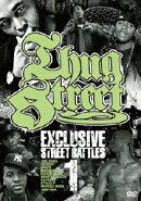 THUG STREET-EXCLUSIVE STREET BATTLE 01-