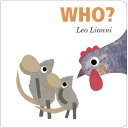 Who? WHO-BOARD [ Leo Lionni ]