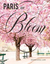 PARIS IN BLOOM(H) [ GEORGIANNA LANE ]