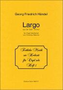 【輸入楽譜】ヘンデル, Georg Friedrich: オペラ「セルセ(クセルクス)」 HWV 40 より 懐かしい木陰よ(ラルゴ)/オル…