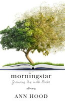 Morningstar: Growing Up with Books