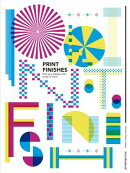 Print Finishes: Push Your Designs from Good to Great