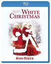 ホワイト・クリスマス【Blu-ray】 [ ビング・クロスビー ]