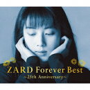 ZARD Forever Best〜25th Anniversary〜